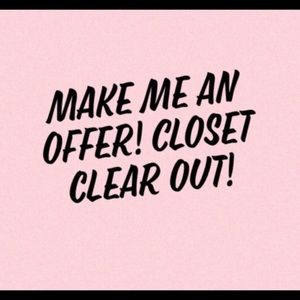 Other - Closet clear out!!! Everything must go 🔥